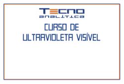 Curso de Espectrometria Ultravioleta-Visível UV-Vis